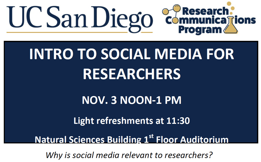 "Sign advertising ""Intro to Social Media for Researchers"" workshop from the UCSD Research Communications Program"