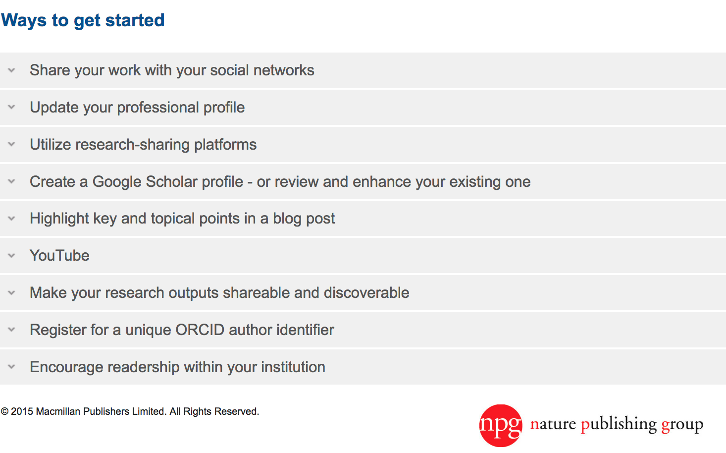 "List from Nature site: ""Ways to get started: Share your work with your social networks; Update your professional profile;"" etc."