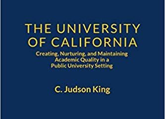 "book cover, gold text on blue background, for ""The University of California: Creating, Nurturing, and Maintaining Academic Quality in a Public-University Setting"""